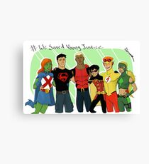 We Saved Young Justice Canvas Print