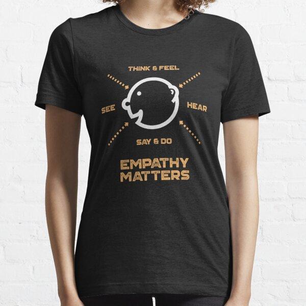 Empathy Matters Essential T-Shirt