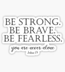 Be Strong, Brave, Fearless with Bible Verse Sticker