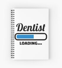 Dentist loading Spiral Notebook