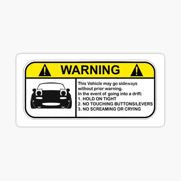 MX-5 Drift Warning Sticker