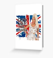 God Save The Queens Greeting Card