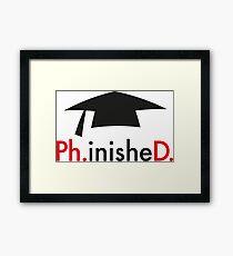 Ph.D. Framed Print