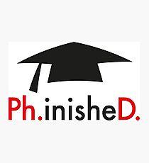 Ph.D. Photographic Print