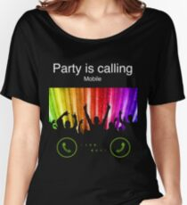 Party Is Calling Women's Relaxed Fit T-Shirt