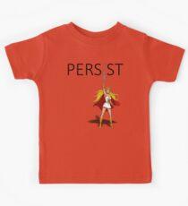 """She-Ra sagt - """"PERSIST"""" Kinder T-Shirt"""