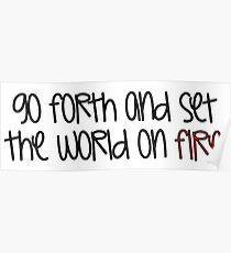 Go Forth and Set the World on Fire Poster