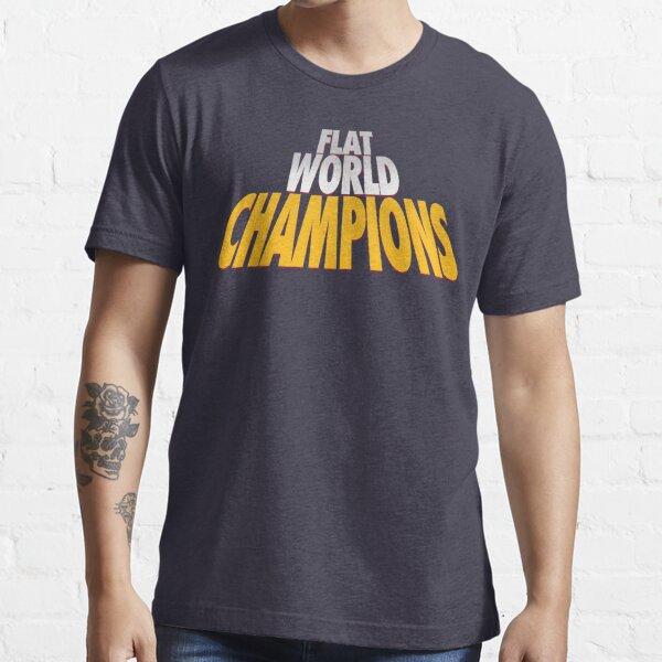 Flat World Champions (FLAT) - (White/Gold) Essential T-Shirt