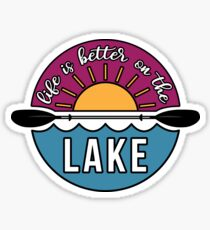 Life is Better on the Lake Sticker
