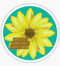 Create your own happiness Sticker