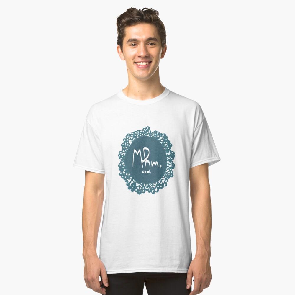 Mhm. Classic T-Shirt