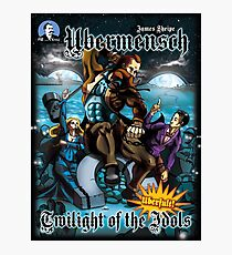 Ubermensch twilight of the Idols Photographic Print