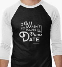 Prom Date - White Men's Baseball ¾ T-Shirt