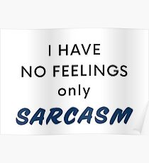 Just Sarcasm Poster