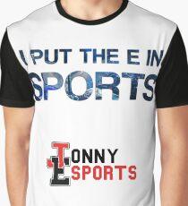 Jonny Esports - I Put The E in Sports Graphic T-Shirt