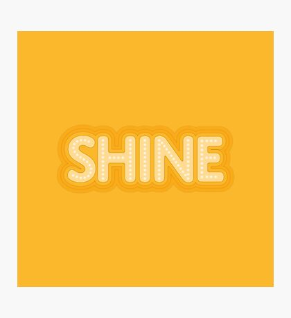 Shine Photographic Print