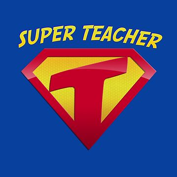 Super Teacher by Irregulariteez