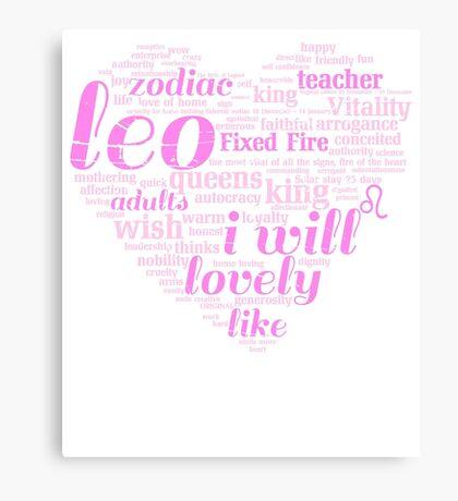 Queen Leo i will Zodiac Sign Birthday Canvas Print