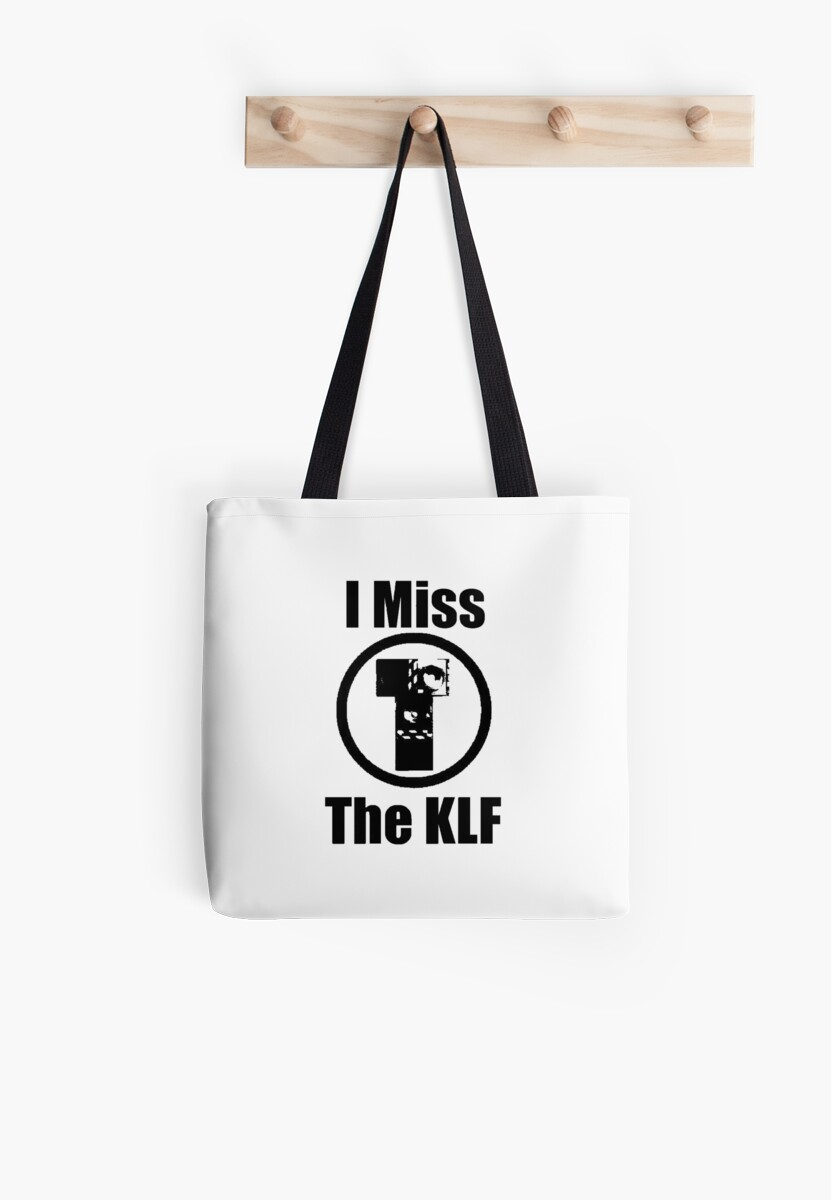 I Miss the KLF Tote Shopping Bag