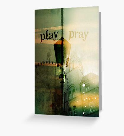 Play | Pray Greeting Card