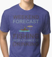 Weekend Forecast Fishing Drinking Funny Boat Text Camp Outdoor Tri-blend T-Shirt