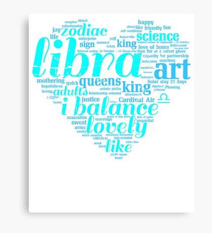 Queen Libra i balance Zodiac Sign Birthday Canvas Print