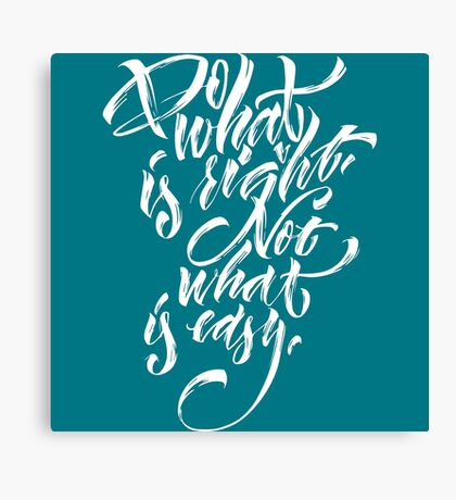 Do what is right -- white Canvas Print