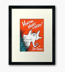 Horton Hears a Who by Dr Suess Framed Print