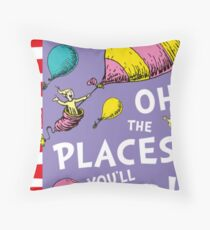 Oh the Places You'll Go by Dr Suess Throw Pillow