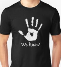 We Know Dark Brotherhood Unisex T-Shirt