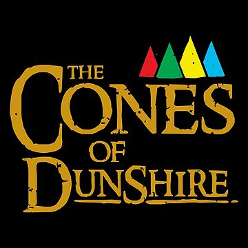 The Cones Of Dunshire by wudel