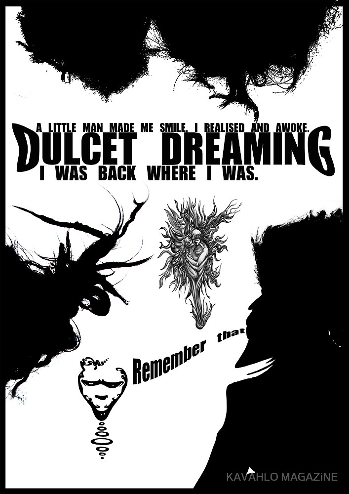 DULCET DREAMING by KAVAHLO MAGAZiNE