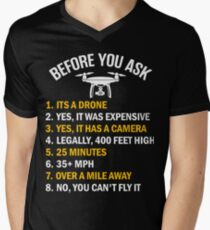 Before You Ask About My Drone Men's V-Neck T-Shirt