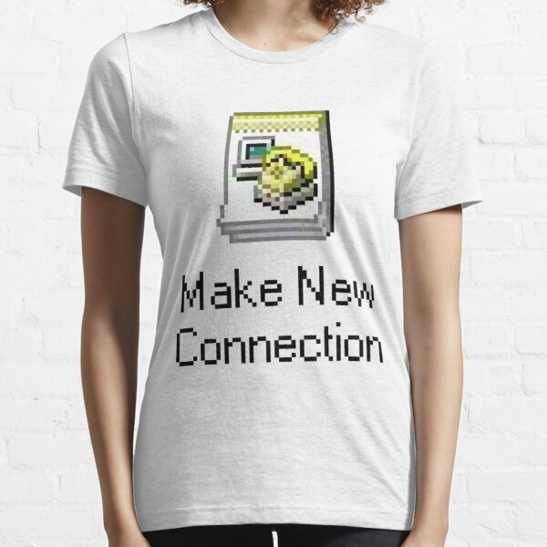 Make New Connection Essential T-Shirt