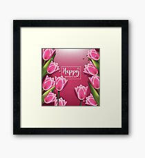 Happy Mothers Day pink background with pretty tulips Framed Print