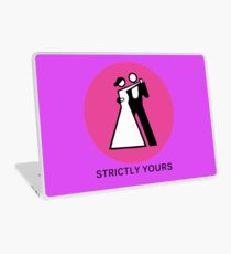 Strictly yours Laptop Skin