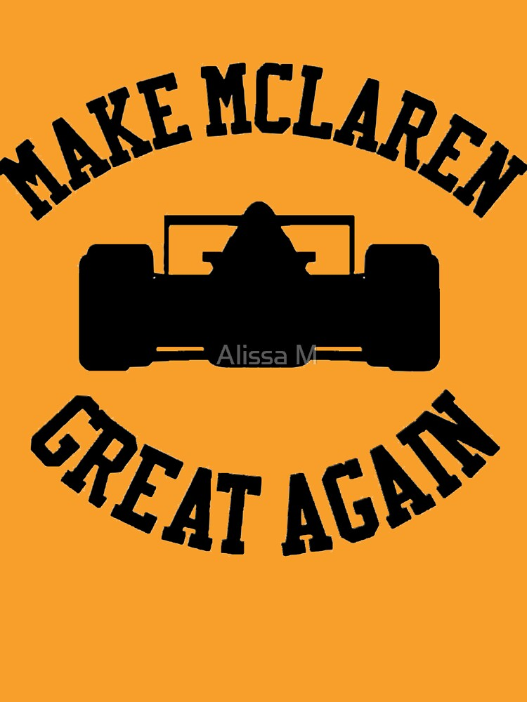 TShirtGifter presents: Make McLaren Great Again | Unisex T-Shirt