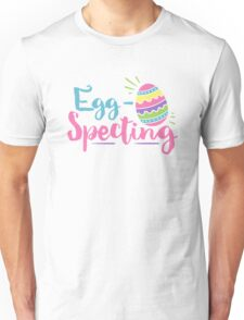 Egg Specting Easter Pregnancy Unisex T-Shirt