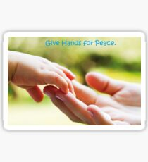 Give Hands for Peace. Sticker