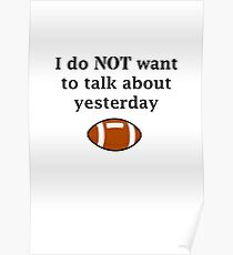 I do NOT want to talk about yesterday Poster