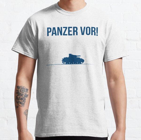 Panzer vor! Classic T-Shirt