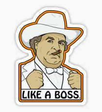 Like a Boss (Hogg, that is.) Sticker