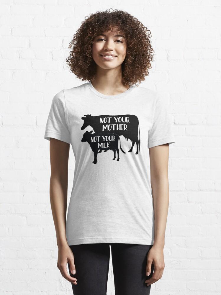 Alternate view of Vegan - Not your Milk! Essential T-Shirt