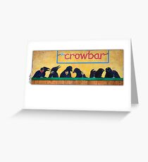 crowbar... Greeting Card