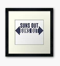 Suns Out Guns Out Fitness Framed Print