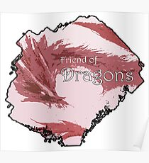 Friend of Dragons - Red Poster