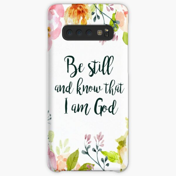 Be Still and Know Samsung Galaxy Snap Case