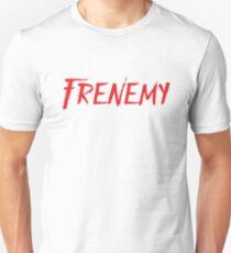 FRENEMY Unisex T-Shirt
