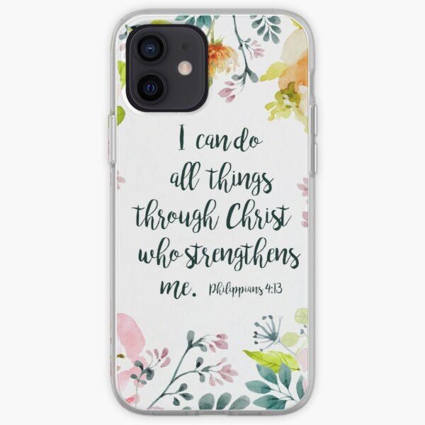I can do all things iPhone Soft Case