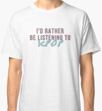 Camiseta clásica Prefiero estar escuchando kpop